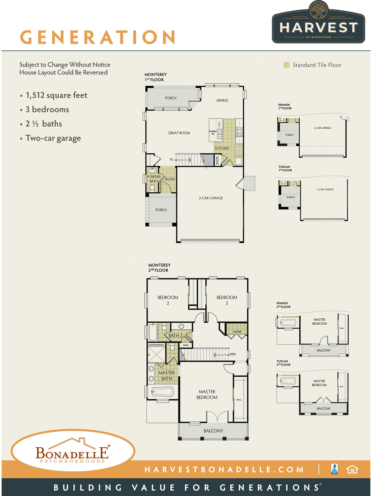 Harvest at Riverstone - Generation (Subject to Change Without Notice; House Layout Could Be Reversed) •1,512 square feet • 3 bedrooms • 2 1/2 baths • Two-car garage. Bonadelle Neighborhoods: Building Value for Generations